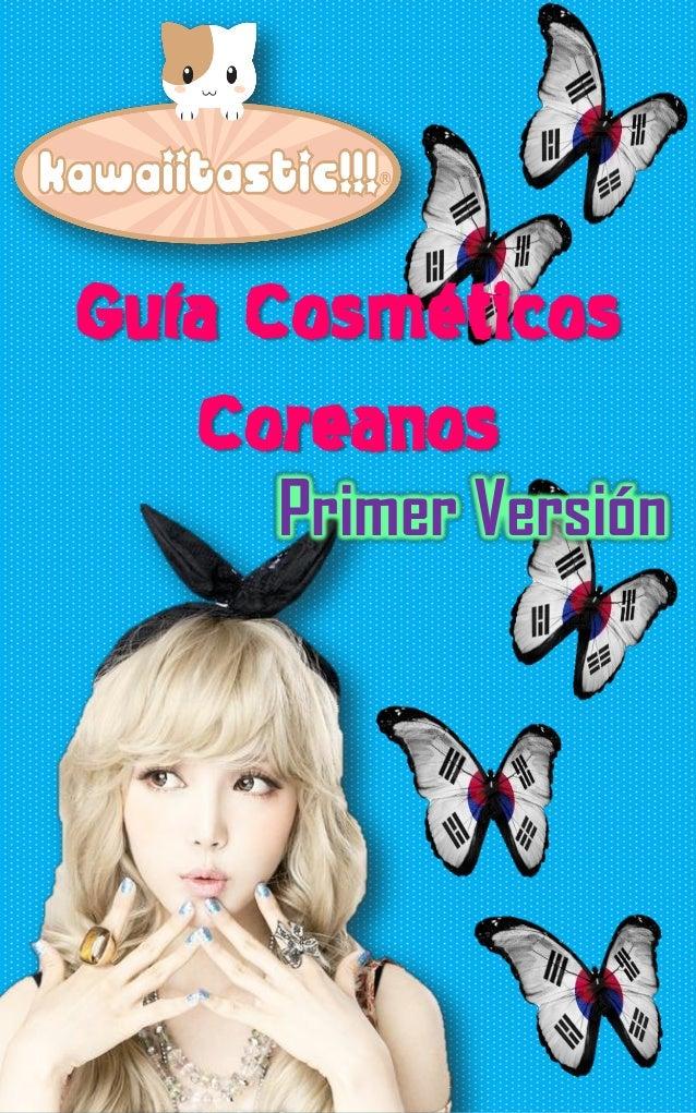 Guía Cosméticos   Coreanos     Primer Versión