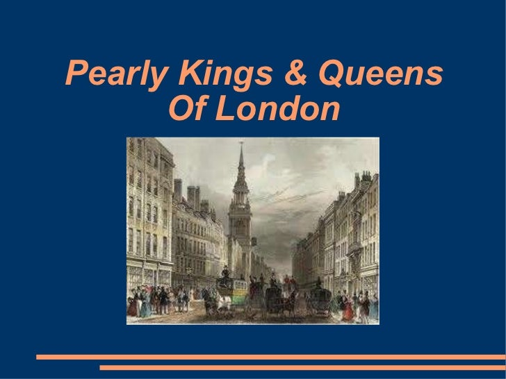 Pearly Kings & Queens Of London