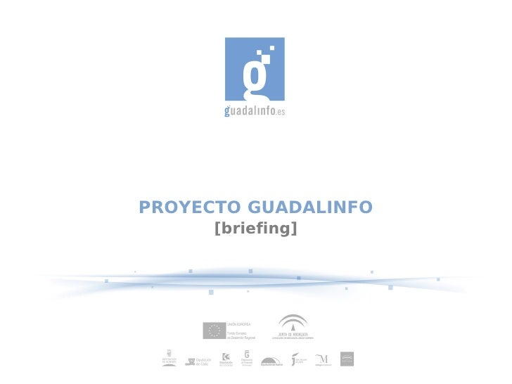 PROYECTO GUADALINFO       [briefing]