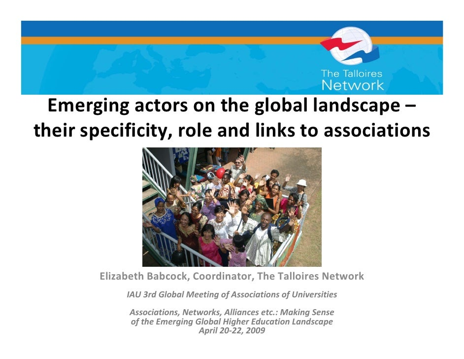 Emergingactorsonthegloballandscape–theirspecificity,roleandlinkstoassociations        ElizabethBabcock,Coord...