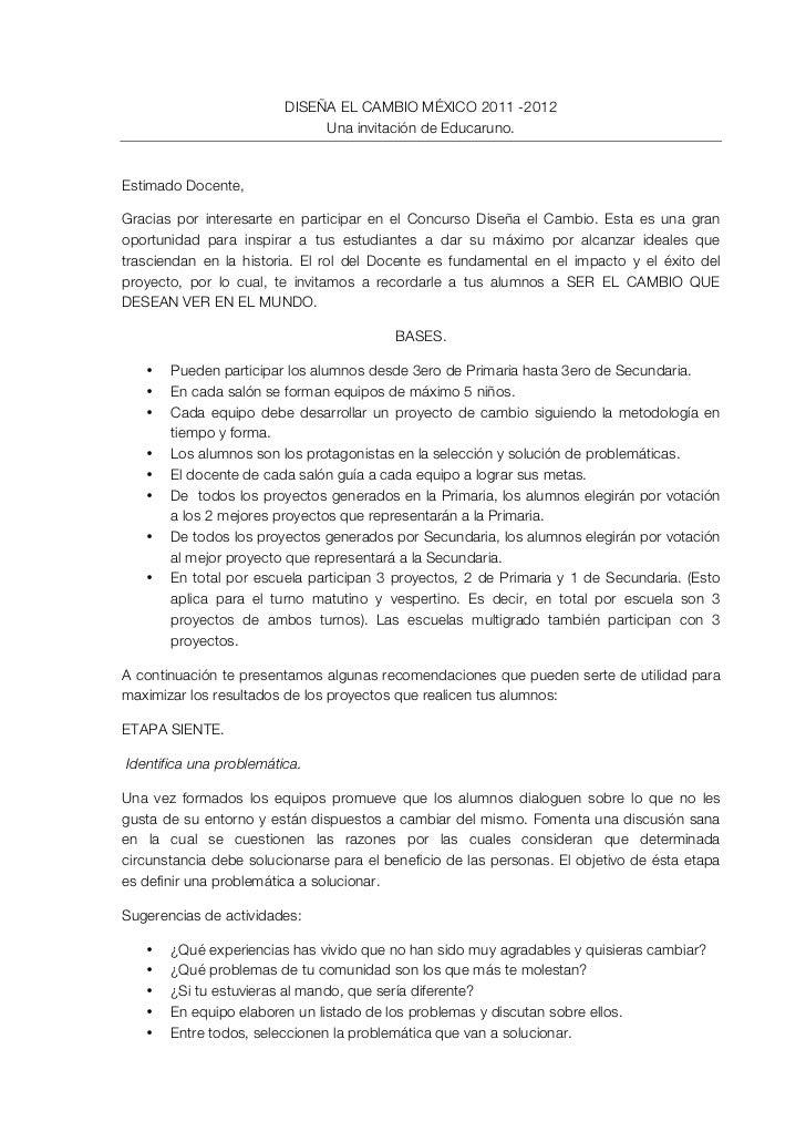 DISEÑA EL CAMBIO MÉXICO 2011 -2012                              Una invitación de Educaruno.Estimado Docente,Gracias por i...