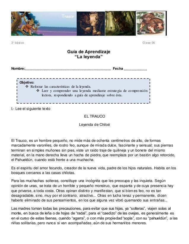 """3° básico Clase 06  Guía de Aprendizaje  """"La leyenda""""  Nombre: Fecha  Objetivo:   Reforzar las características de la leye..."""