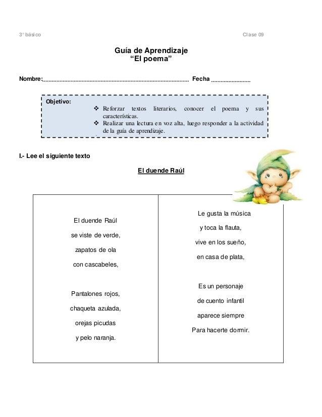 """3° básico Clase 09  Guía de Aprendizaje  """"El poema""""  Nombre: Fecha  I.- Lee el siguiente texto  El duende Raúl  El duende ..."""