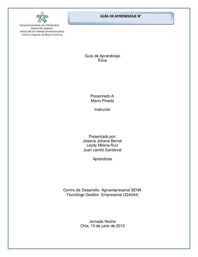 SERVICIO NACIONAL DE APRENDIZAJEDIRECCIÓN GENERALDIRECCIÓN DE FORMACIÓN PROFESIONALSistema Integrado de Mejora ContinuaGUÍ...