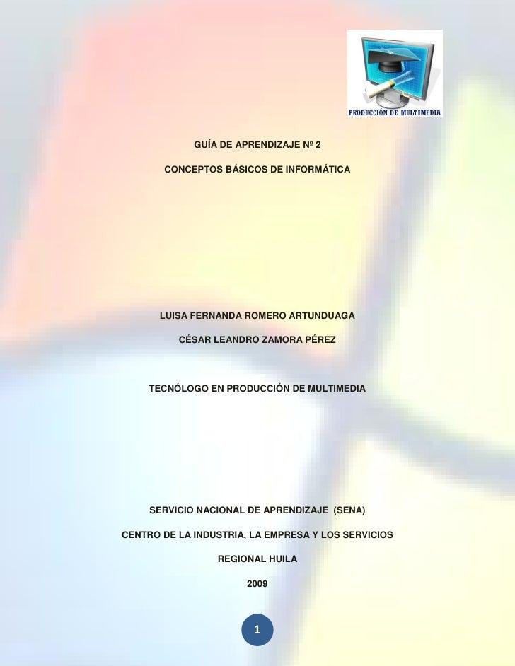 GUÍA DE APRENDIZAJE Nº 2         CONCEPTOS BÁSICOS DE INFORMÁTICA            LUISA FERNANDA ROMERO ARTUNDUAGA            C...