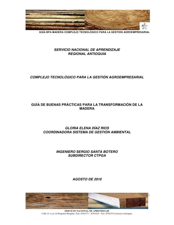 GUÍA BPA MADERA COMPLEJO TECNOLÓGICO PARA LA GESTIÓN AGROEMPRESARIAL                      SERVICIO NACIONAL DE APRENDIZAJE...
