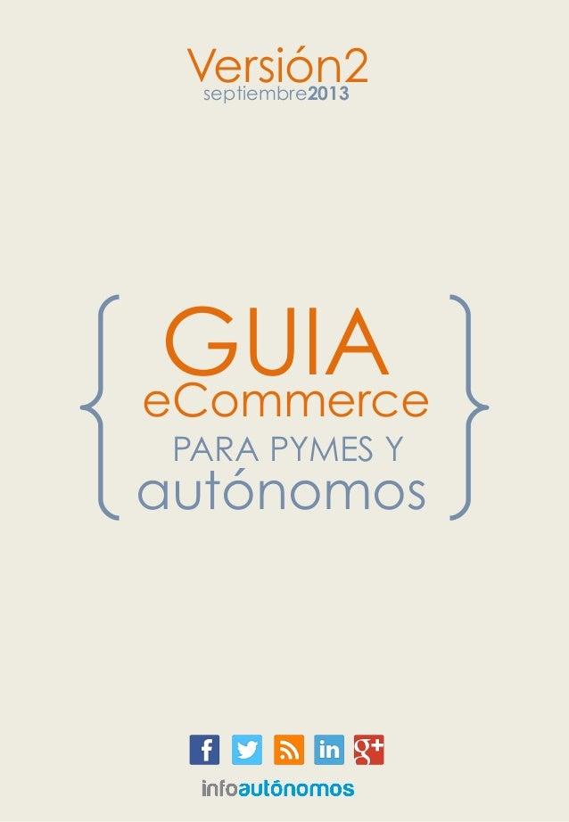 Guía de comercio electrónico para pymesy autónomos - España setiembre 2013