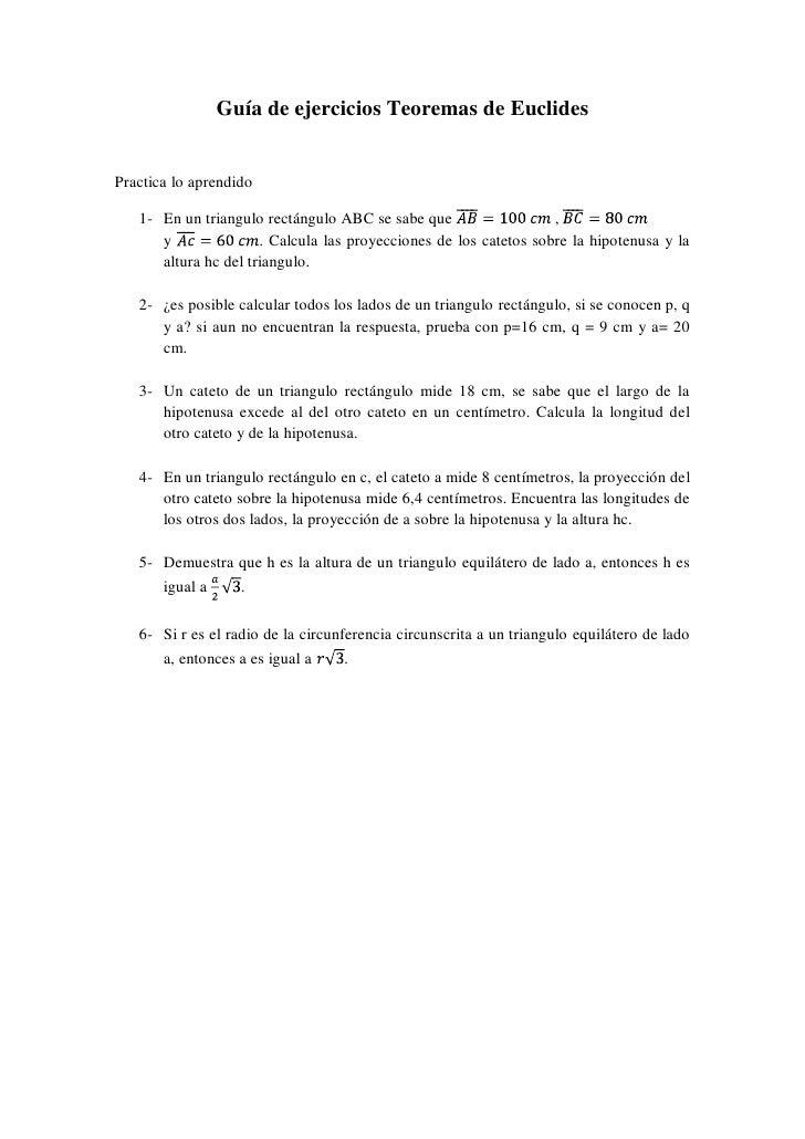 Guía de ejercicios Teoremas de Euclides   Practica lo aprendido     1- En un triangulo rectángulo ABC se sabe que         ...