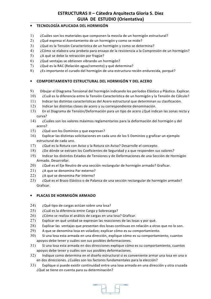 ESTRUCTURAS II – Cátedra Arquitecta Gloria S. Diez                         GUIA DE ESTUDIO (Orientativa) •     TECNOLOGÍA ...
