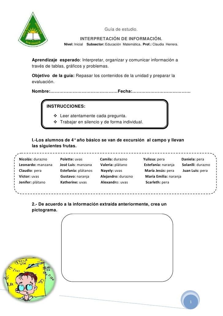 -461010-499745Guía de estudio.<br />INTERPRETACIÓN DE INFORMACIÓN. <br />Nivel: Inicial    Subsector: Educación  Matemátic...