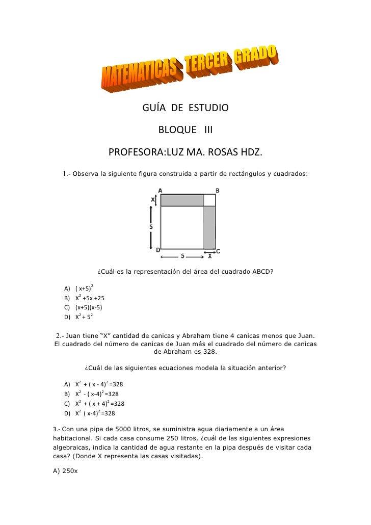 GUÍA DE ESTUDIO                                    BLOQUE III                      PROFESORA:LUZ MA. ROSAS HDZ.   1.- Obse...