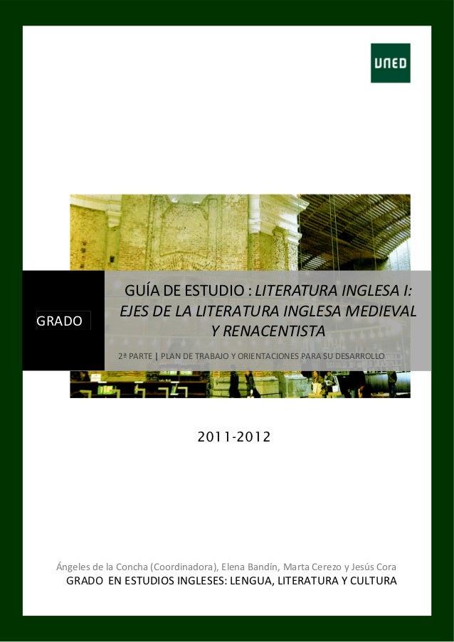 GUÍADEESTUDIO:LITERATURAINGLESAI:                  EJESDELALITERATURAINGLESAMEDIEVALGRADO                   ...