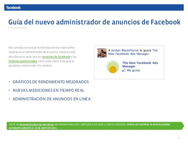 Guía del nuevo administrador de anuncios de Facebook Nos complace anunciar la introducción de importantes mejoras en el ad...
