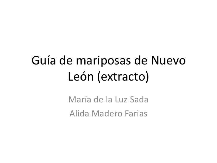 Guía de mariposas de Nuevo León (extracto