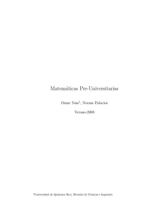 Matem´ticas Pre-Universitarias                     a                        Omar Yam1, Norma Palacios                     ...