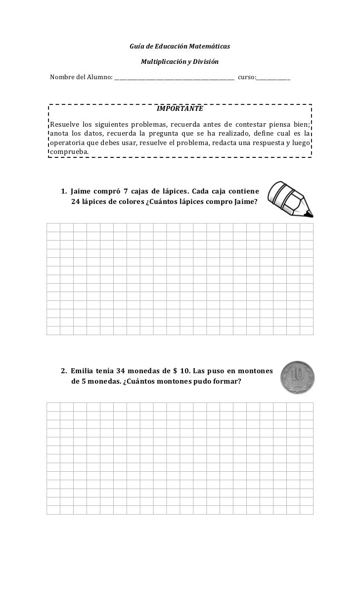 Guía de Educación Matemáticas                                Multiplicación y DivisiónNombre del Alumno: _________________...