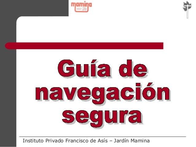 Instituto Privado Francisco de Asís – Jardín Mamina