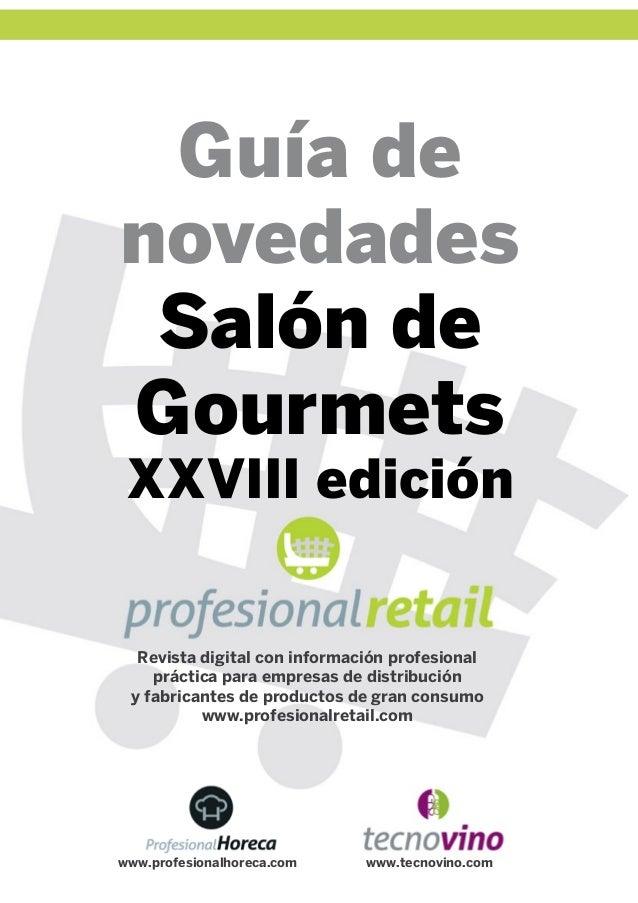Guía de novedades Salón de Gourmets XXVIII edición  Revista digital con información profesional práctica para empresas de ...
