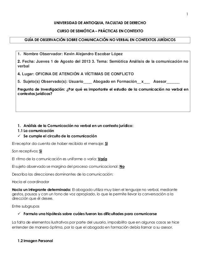 1 UNIVERSIDAD DE ANTIOQUIA, FACULTAD DE DERECHO CURSO DE SEMIÓTICA – PRÁCTICAS EN CONTEXTO GUÍA DE OBSERVACIÓN SOBRE COMUN...
