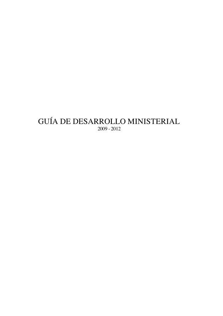 Guía desarrollo Ministerial 2009 2012