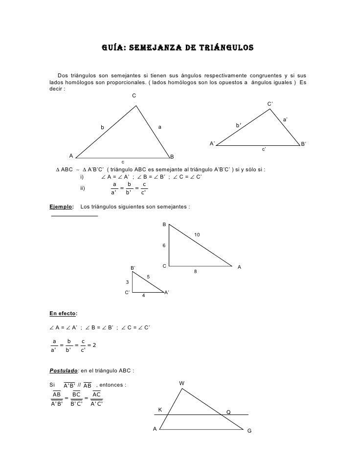 GUÍA: SEMEJANZA DE TRIÁNGULOS      Dos triángulos son semejantes si tienen sus ángulos respectivamente congruentes y si su...