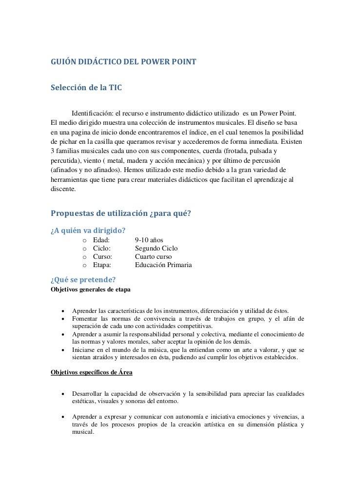 GUIÓN DIDÁCTICO DEL POWER POINTSelección de la TIC       Identificación: el recurso e instrumento didáctico utilizado es u...