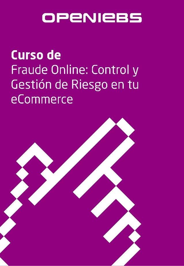 Fraude online: control y gestión de riesgo en tu ecommerce