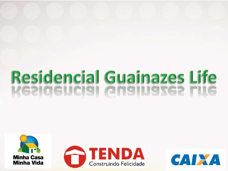 Residencial Guainazes Life<br />