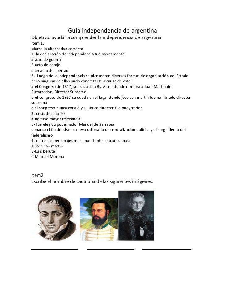 Guía independencia de argentinaObjetivo: ayudar a comprender la independencia de argentinaÍtem 1.Marca la alternativa corr...