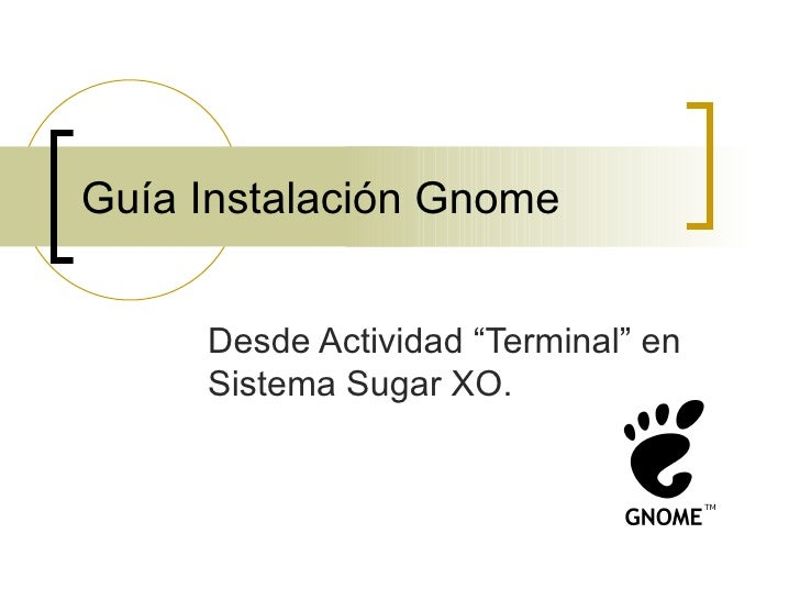 Guía instalación gnome