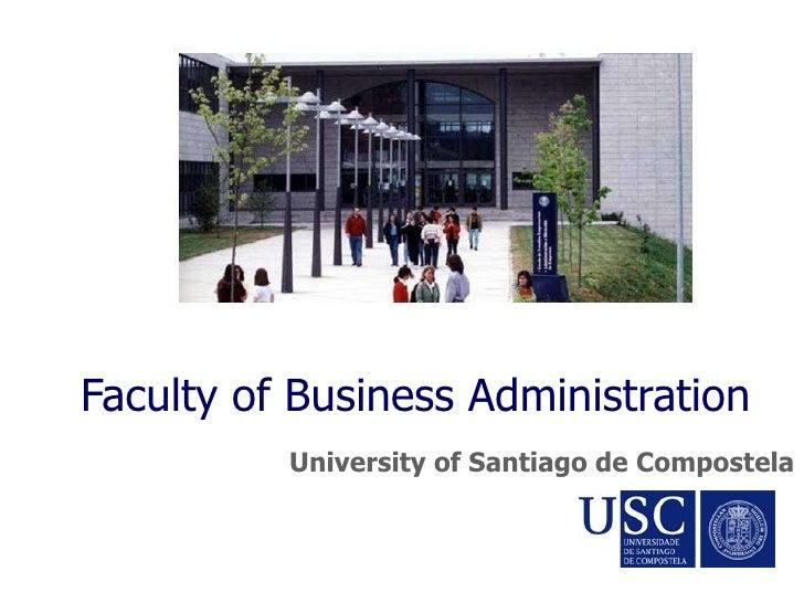 Faculty of Business Administration University of Santiago de Compostela