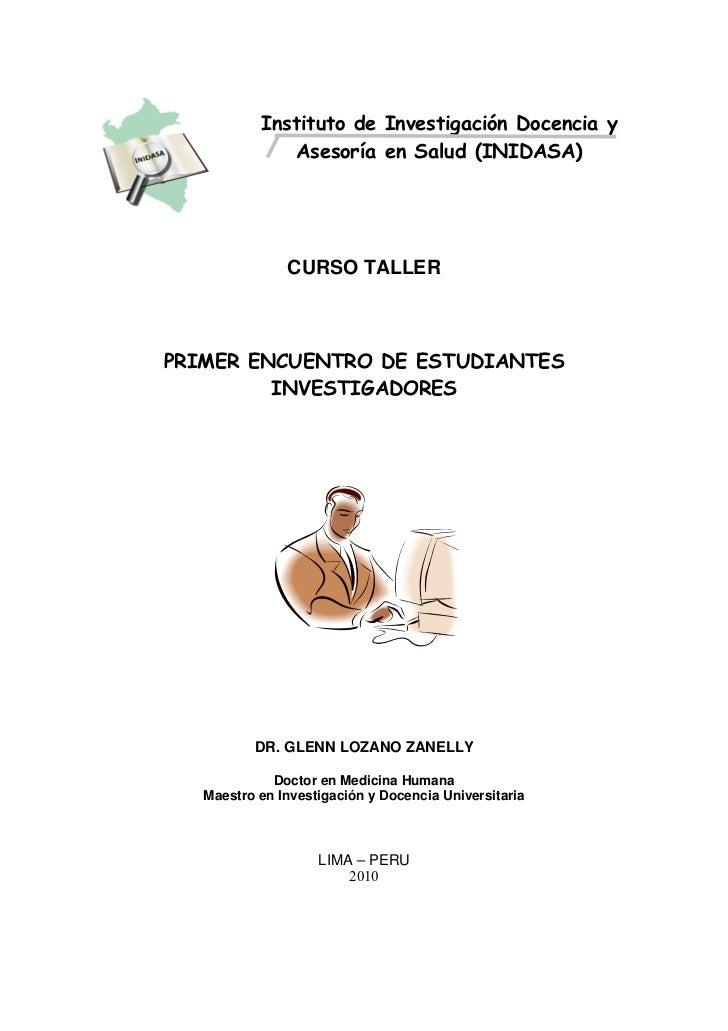 Instituto de Investigación Docencia y               Asesoría en Salud (INIDASA)                    CURSO TALLER    PRIMER ...