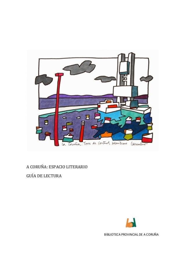 A Coruña como espacio literario. Guía de lectura