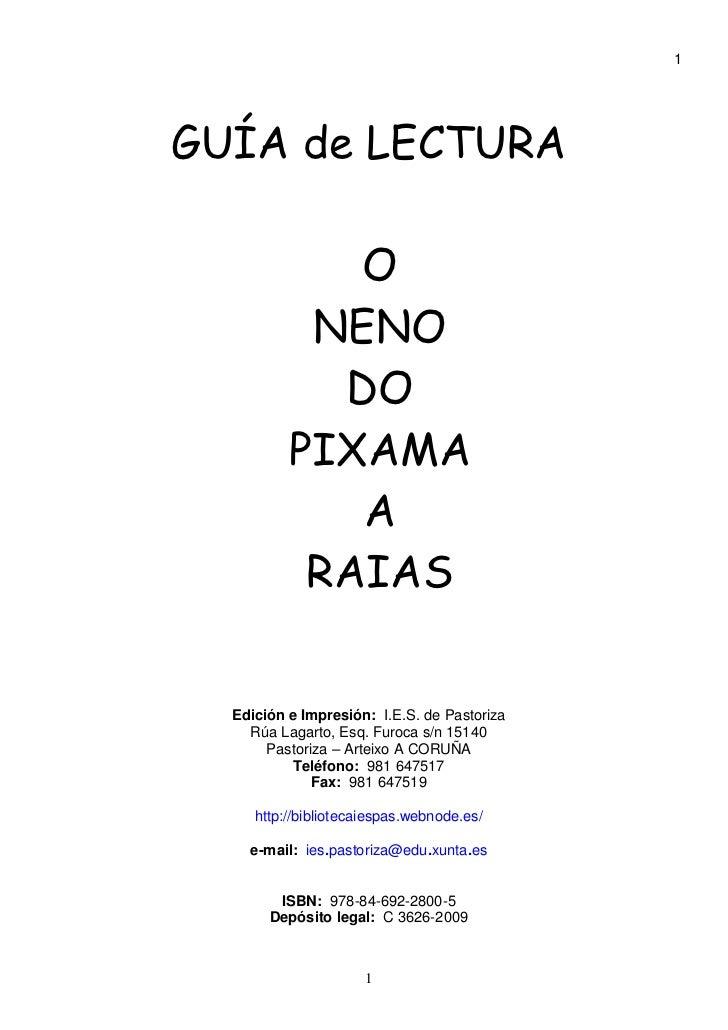 1GUÍA de LECTURA             O           NENO            DO          PIXAMA             A           RAIAS  Edición e Impre...