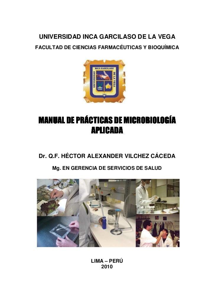 UNIVERSIDAD INCA GARCILASO DE LA VEGA FACULTAD DE CIENCIAS FARMACÉUTICAS Y BIOQUÍMICA      MANUAL  MANUAL DE PRÁCTICAS DE ...
