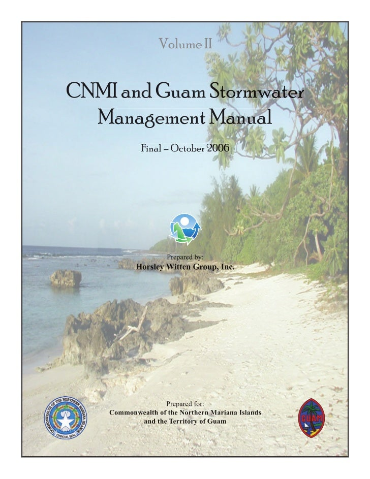 Volume IICNMI and Guam Stormwater  Management Manual             Final – October 2006                    Prepared by:     ...