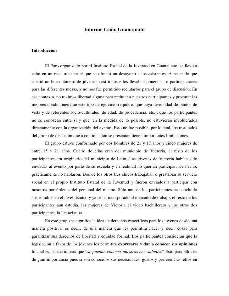 Informe León, GuanajuatoIntroducción       El Foro organizado por el Instituto Estatal de la Juventud en Guanajuato, se ll...