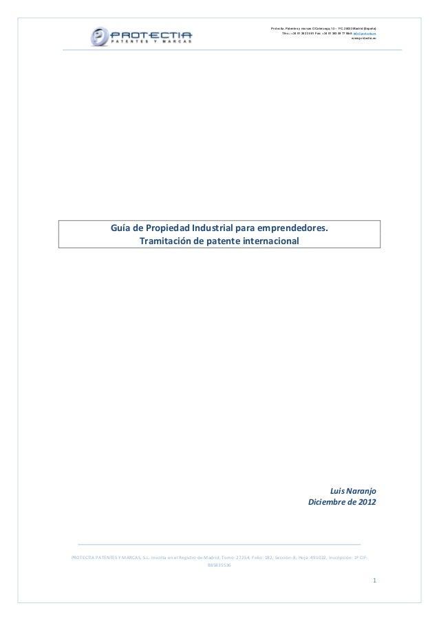 Protectia. Patentes y marcas C/Caleruega, 12 – 1ºC, 28033 Madrid [España]                                                 ...