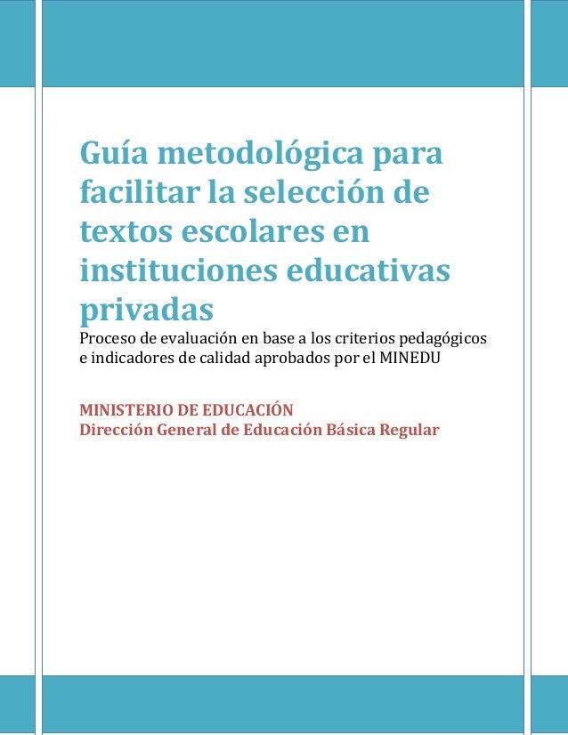 Guía metodologica para facilitar la selección de textos escolares en instituciones privadas