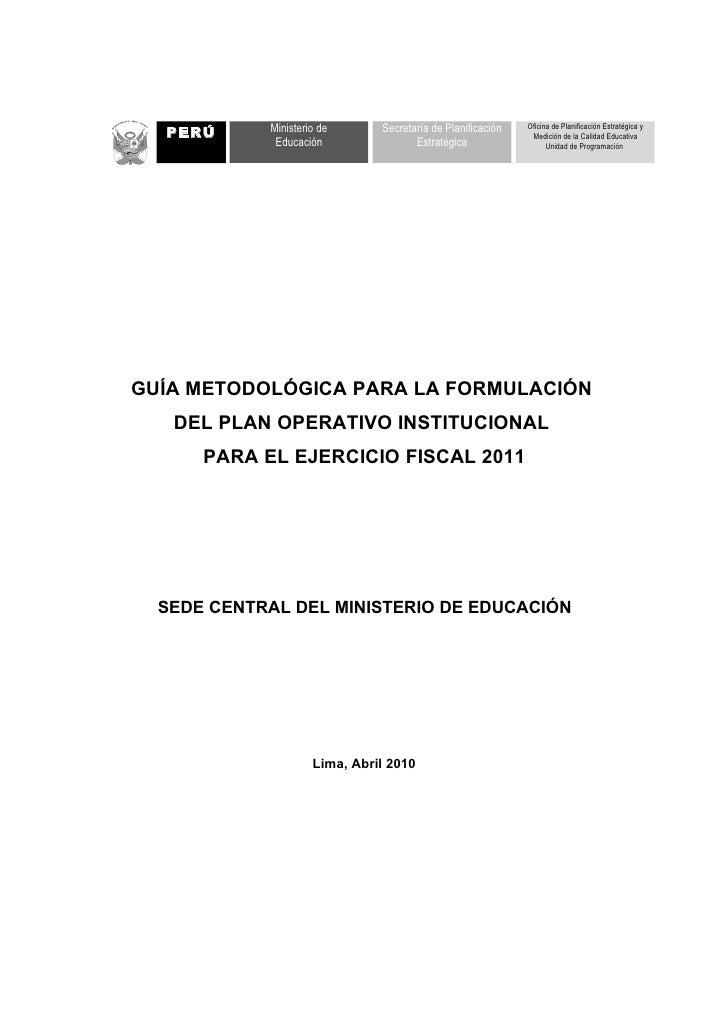 1PERÚ     Ministerio de      Secretaría de Planificación   Oficina de Planificación Estratégica y                         ...
