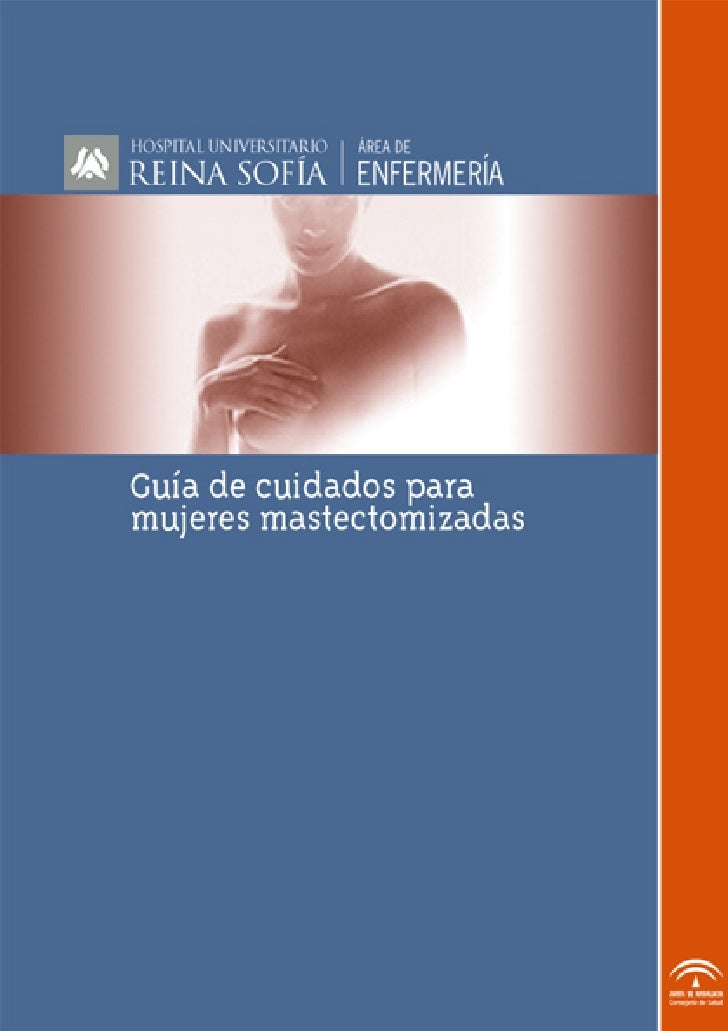 Guía de Cuidados para mujeres mastectomizadas-Hospital Universitario Reina sofia, Cordoba, España