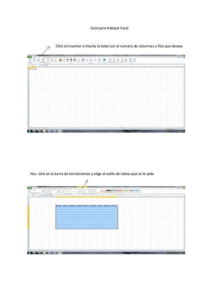 Guía para trabajar Excel                Click en insertar e inserta la tabal con el numero de columnas y filas que deseasH...