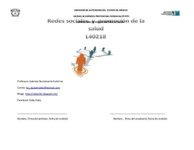 UNIVERSIDAD AUTONOMA DEL ESTADO DE MÉXICO UNIDAD ACADÉMICA PROFESIONAL NEZAHUALCÓYOTL LICENCIATURA DE EDUCACIÓN PARA LA SA...