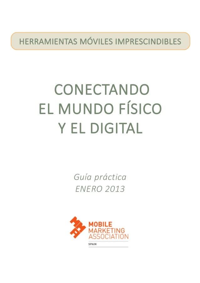 Guía práctica de herramientas móviles imprescindibles, enero 2013 – Mobile Marketing Association