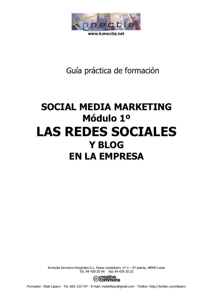 www.konectia.net                           Guía práctica de formación         SOCIAL MEDIA MARKETING                Módulo...