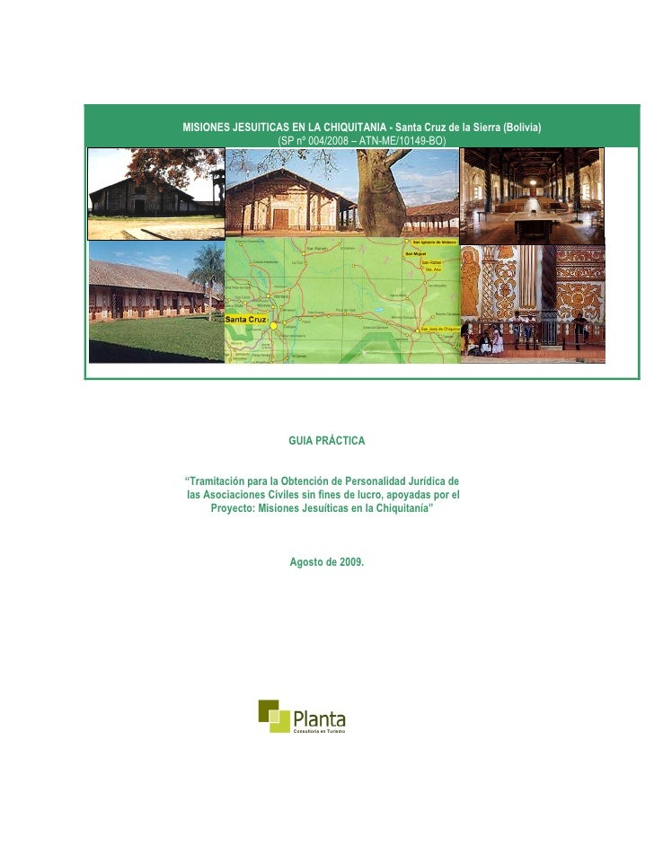 MISIONES JESUITICAS EN LA CHIQUITANIA - Santa Cruz de la Sierra (Bolivia)                 (SP nº 004/2008 – ATN-ME/10149-B...