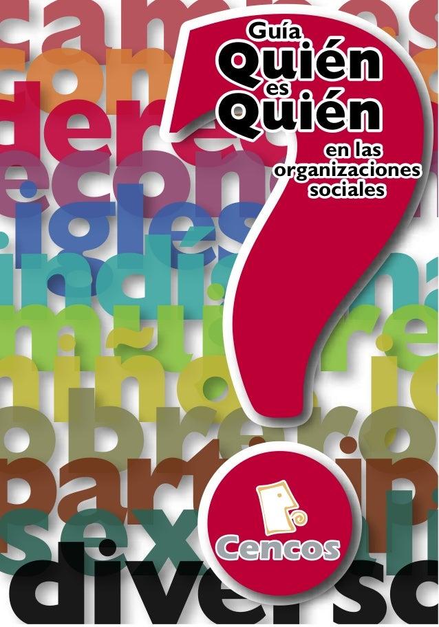 Guía quién es quién en la sociedad civil mexicana Cencos