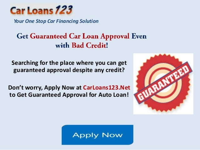 Guaranteed Car Loan Approval Bad Credit, Get Instant Approval Car Loan