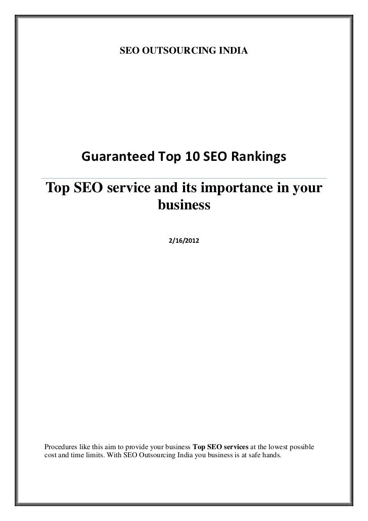 SEO OUTSOURCING INDIA            Guaranteed Top 10 SEO RankingsTop SEO service and its importance in your                b...