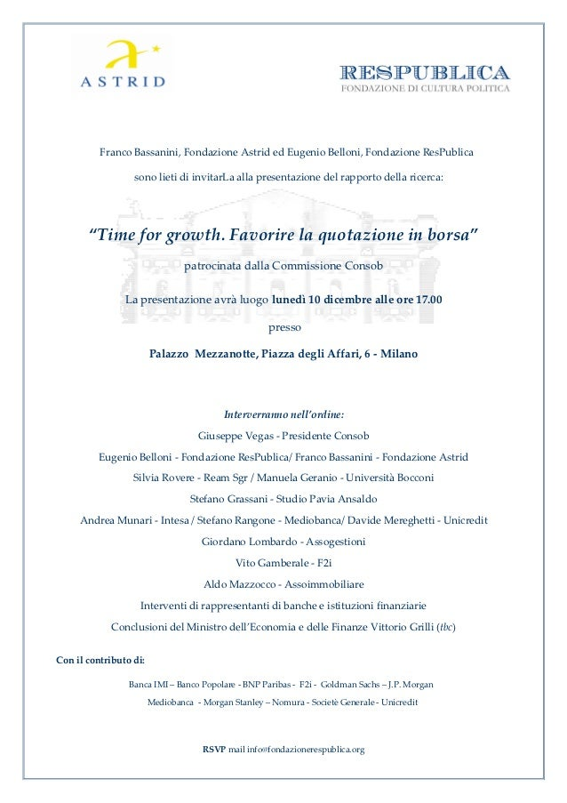 Franco Bassanini, Fondazione Astrid ed Eugenio Belloni, Fondazione ResPublica                  sono lieti di invitarLa all...